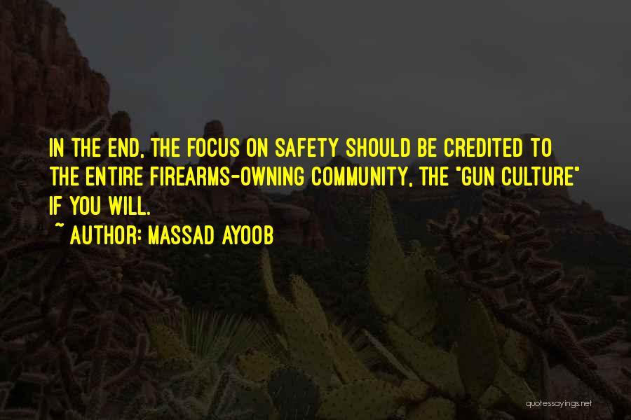 Owning Guns Quotes By Massad Ayoob