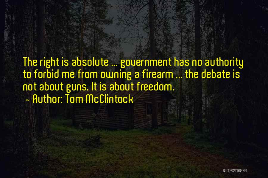 Owning Guns Quotes By Tom McClintock
