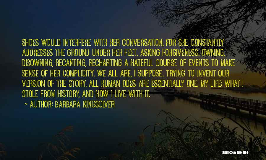 Owning It Quotes By Barbara Kingsolver