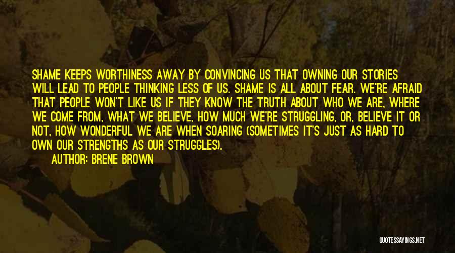 Owning It Quotes By Brene Brown