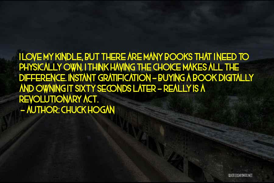 Owning It Quotes By Chuck Hogan