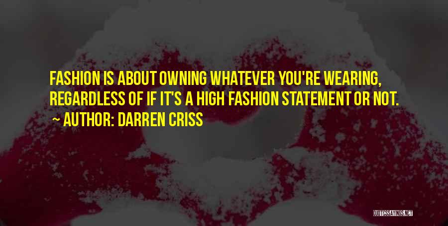 Owning It Quotes By Darren Criss