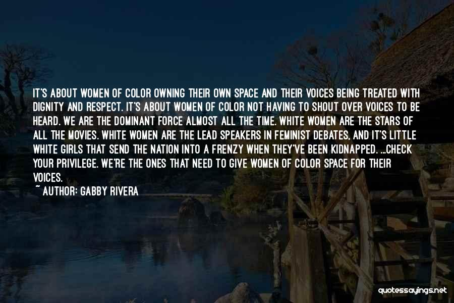 Owning It Quotes By Gabby Rivera
