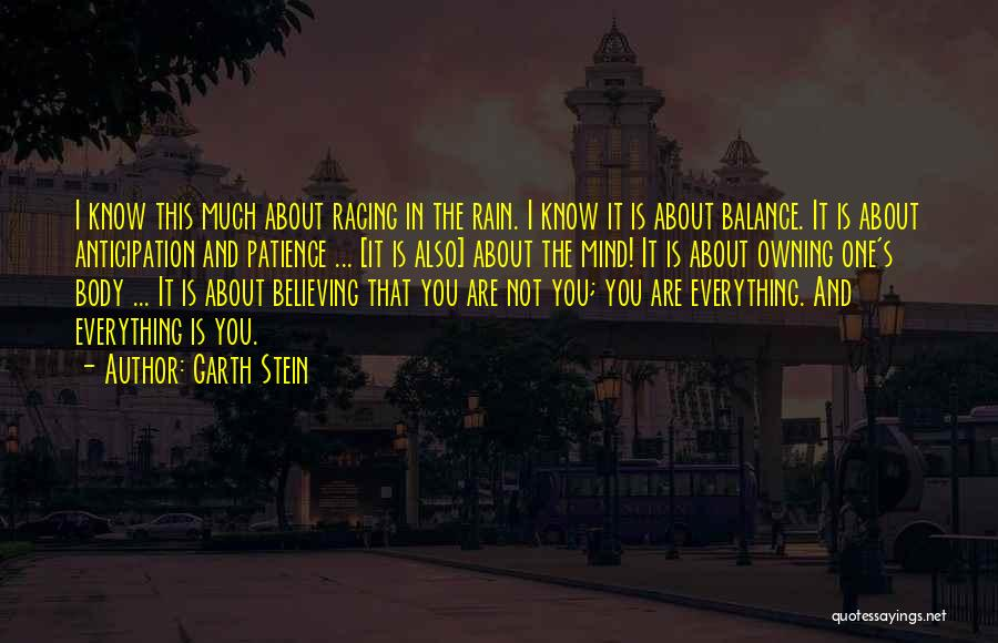 Owning It Quotes By Garth Stein