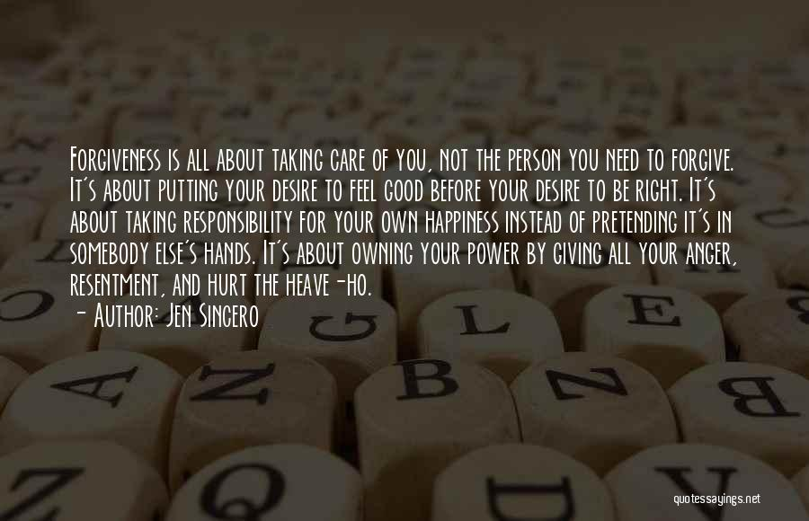 Owning It Quotes By Jen Sincero