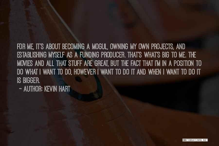 Owning It Quotes By Kevin Hart