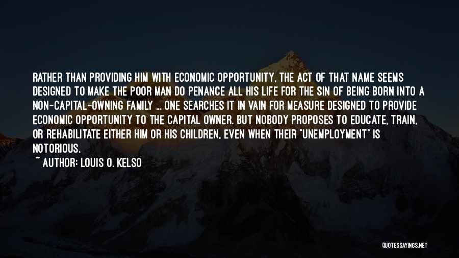 Owning It Quotes By Louis O. Kelso