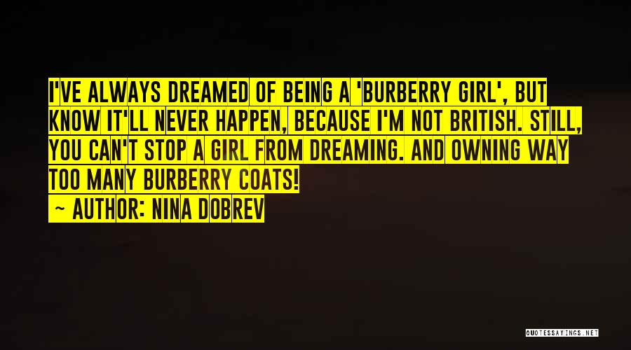 Owning It Quotes By Nina Dobrev