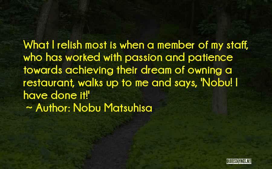 Owning It Quotes By Nobu Matsuhisa