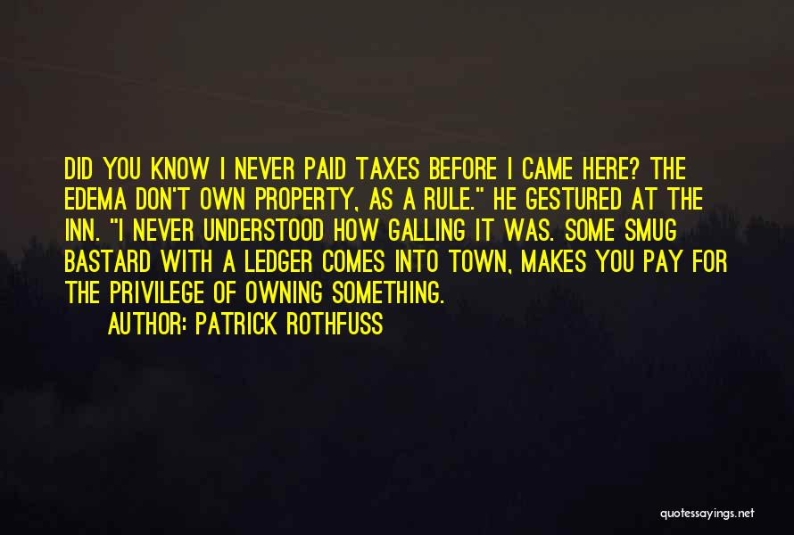Owning It Quotes By Patrick Rothfuss