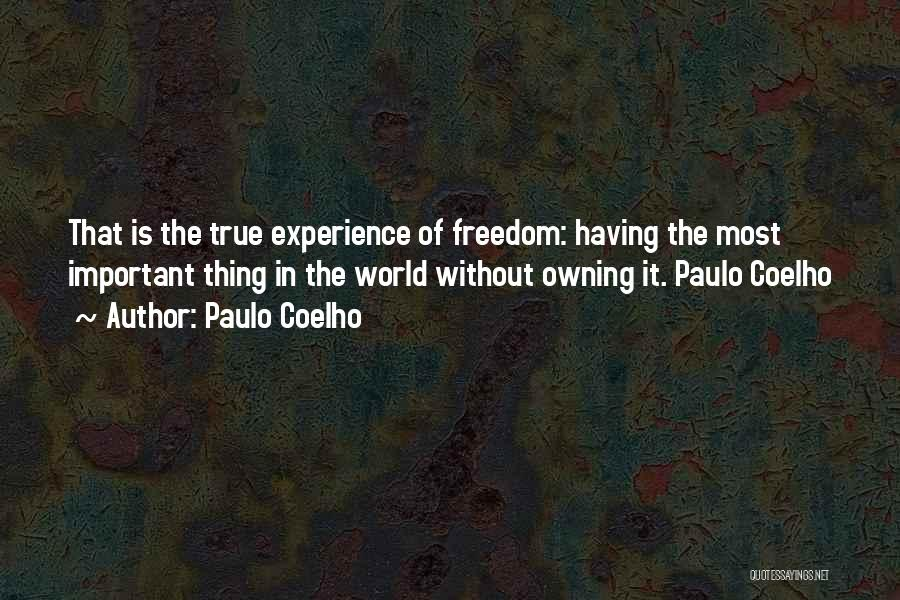 Owning It Quotes By Paulo Coelho