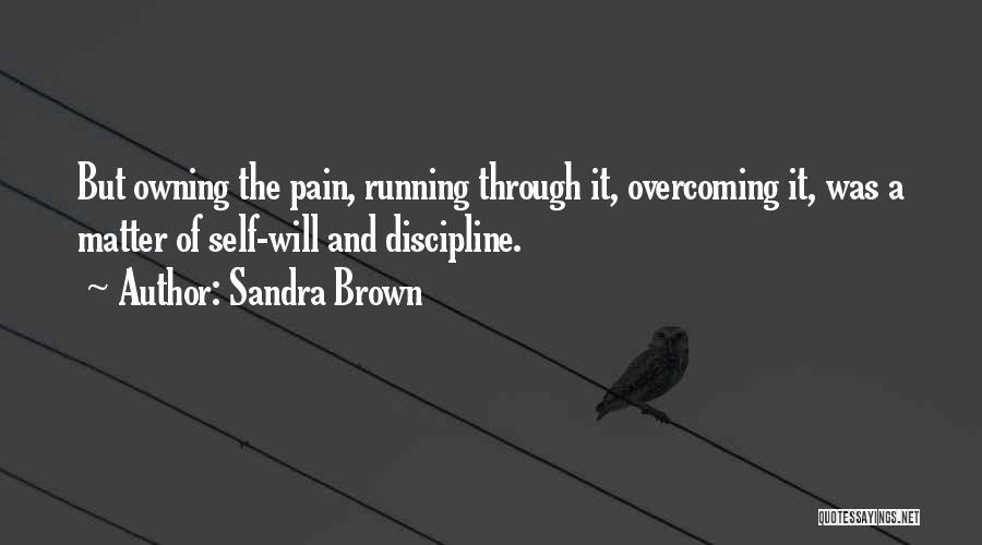 Owning It Quotes By Sandra Brown