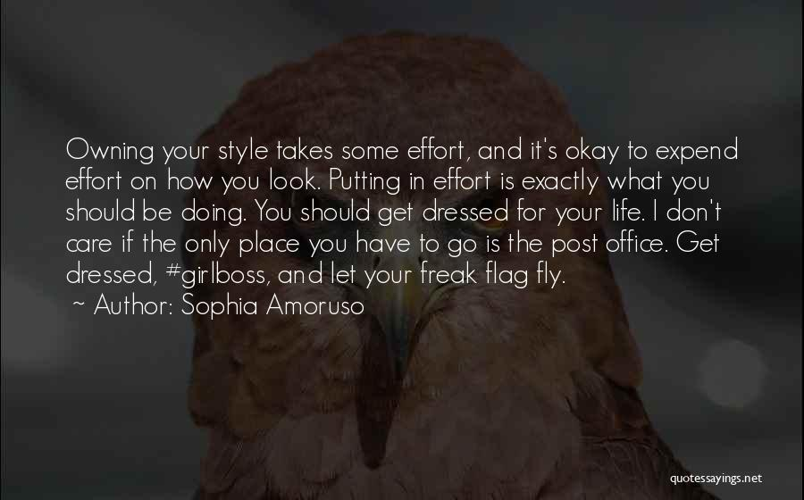 Owning It Quotes By Sophia Amoruso