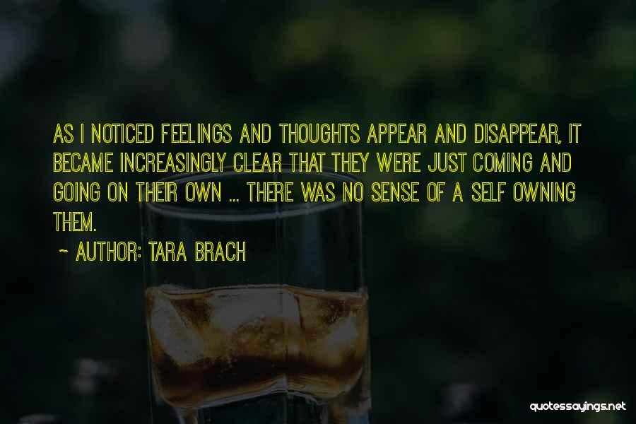 Owning It Quotes By Tara Brach