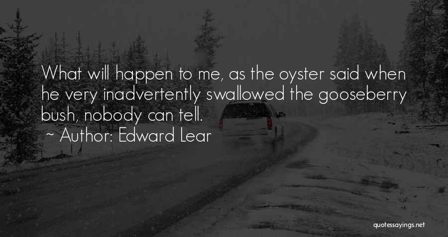 Oysters Quotes By Edward Lear
