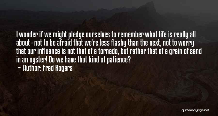 Oysters Quotes By Fred Rogers