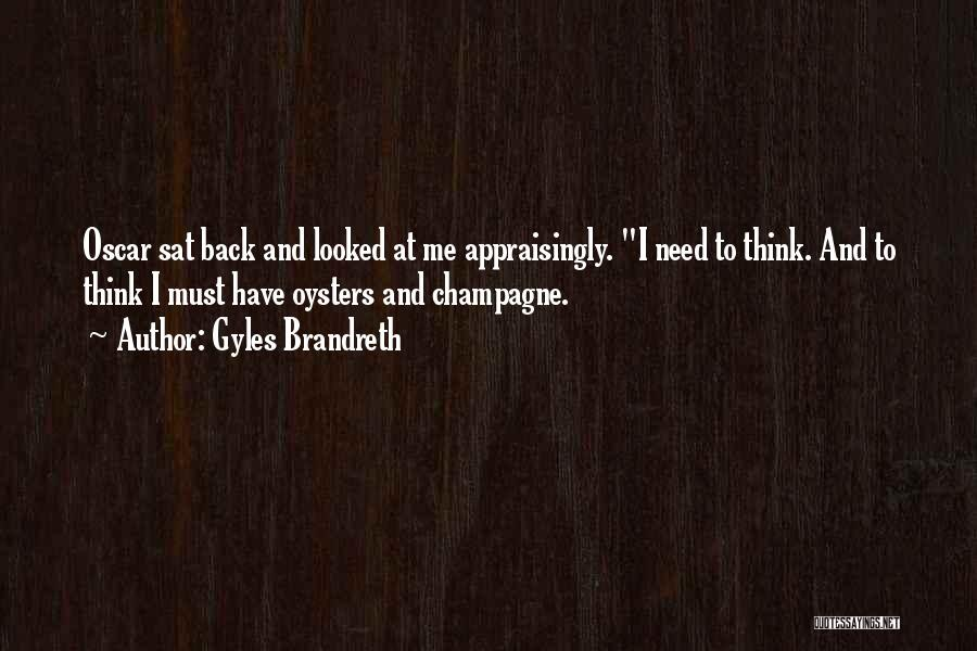 Oysters Quotes By Gyles Brandreth