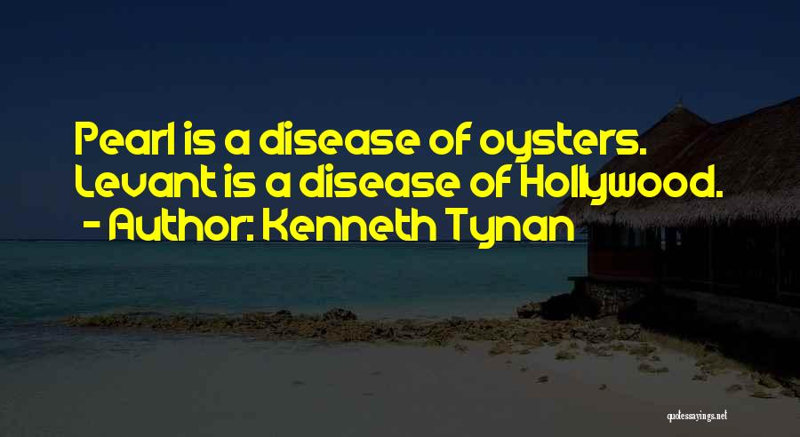 Oysters Quotes By Kenneth Tynan