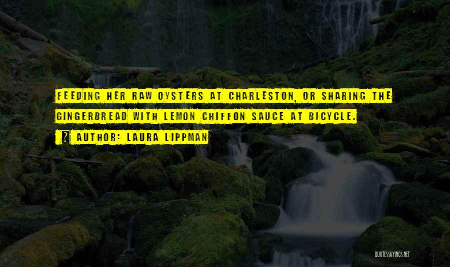 Oysters Quotes By Laura Lippman