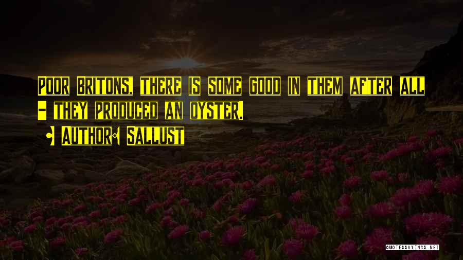 Oysters Quotes By Sallust