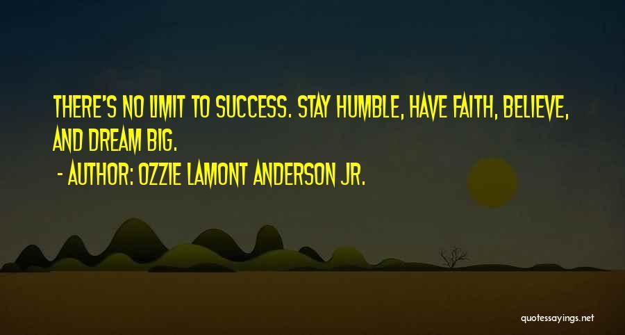 Ozzie Lamont Anderson Jr. Quotes 876673