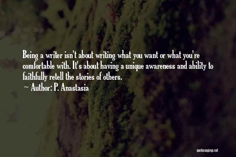 P. Anastasia Quotes 179894