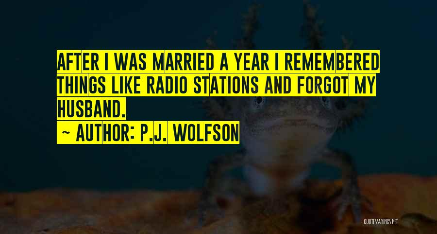 P.J. Wolfson Quotes 1420775
