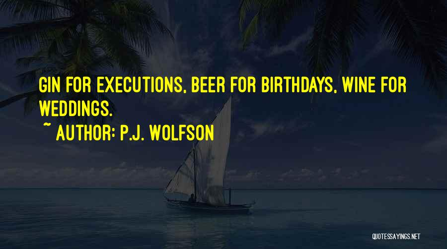 P.J. Wolfson Quotes 721673