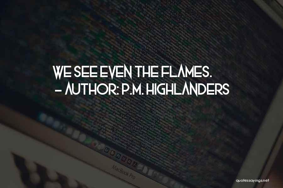 P.M. Highlanders Quotes 507801