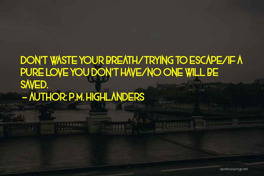 P.M. Highlanders Quotes 846308