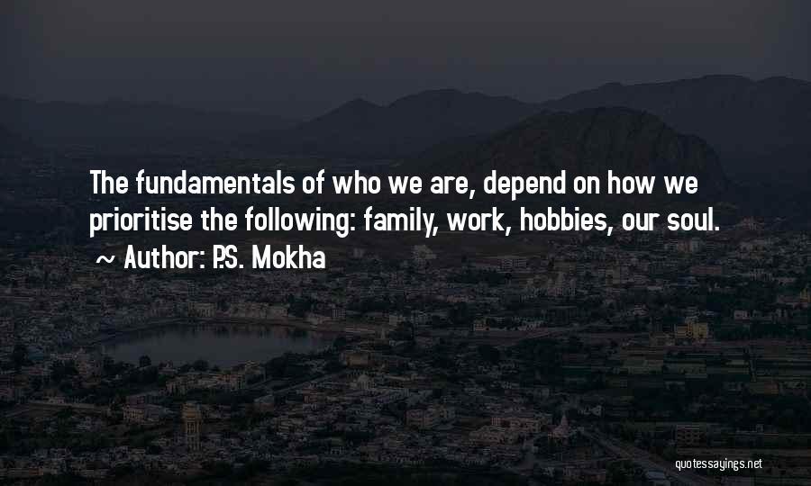 P.S. Mokha Quotes 891654