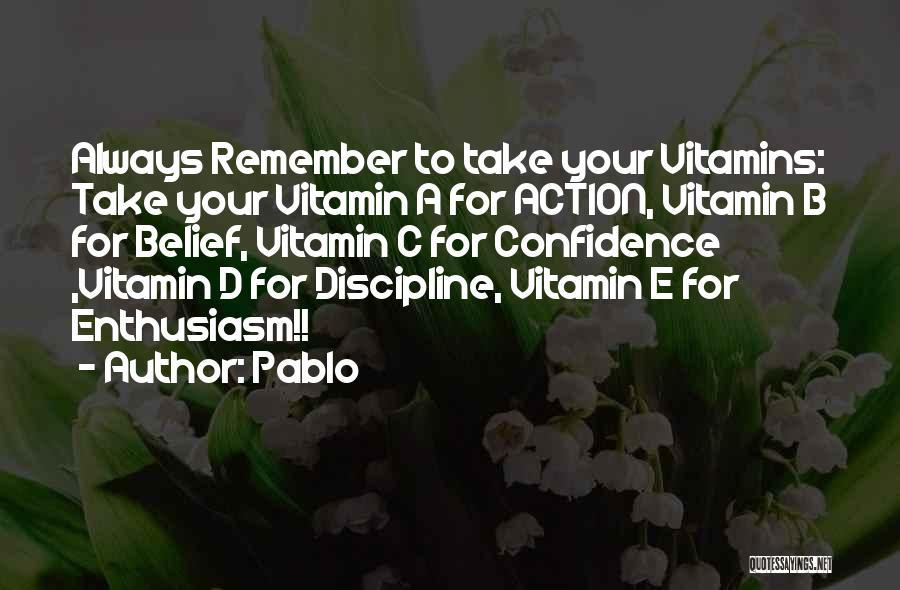 Pablo Quotes 1002477