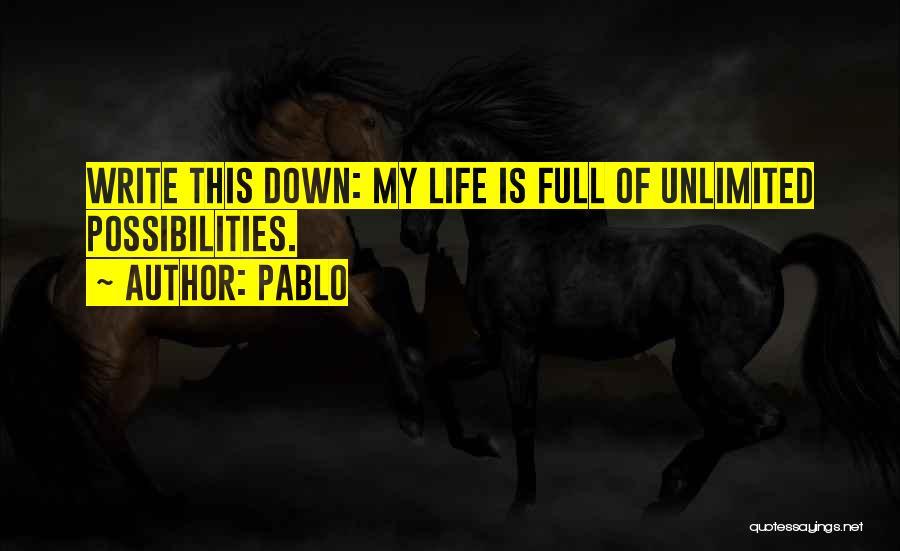Pablo Quotes 1271934