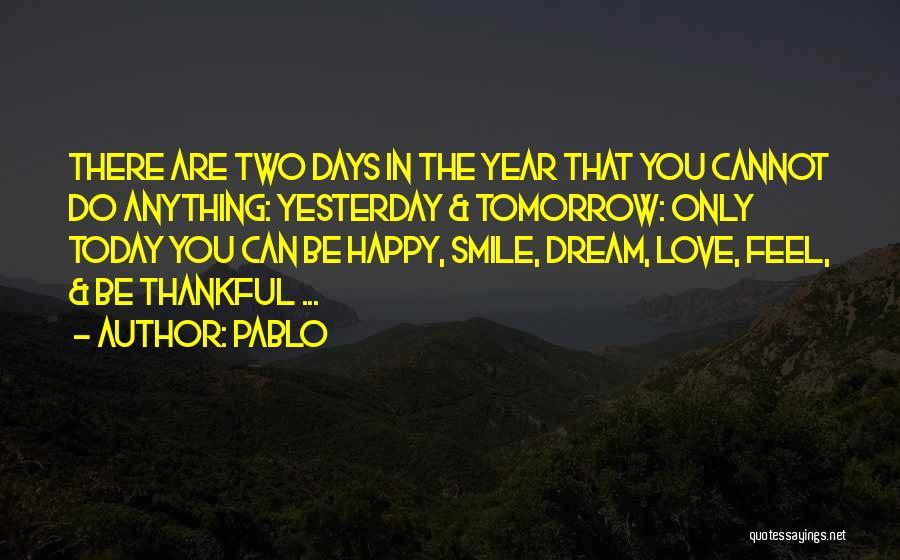 Pablo Quotes 128948