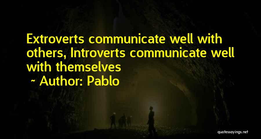 Pablo Quotes 1327852