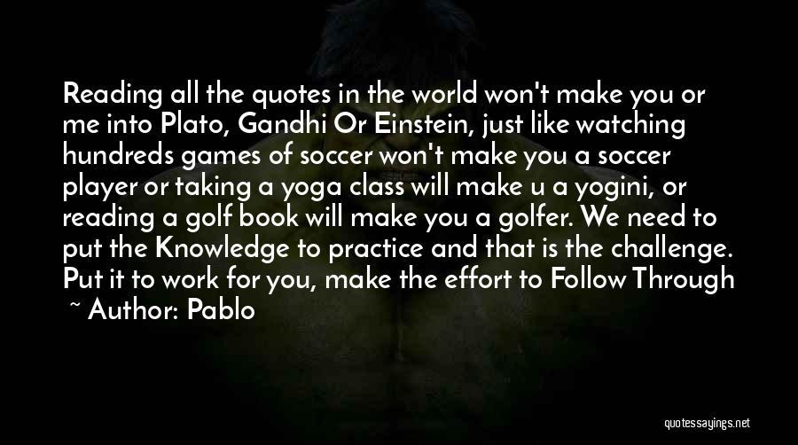 Pablo Quotes 1392685