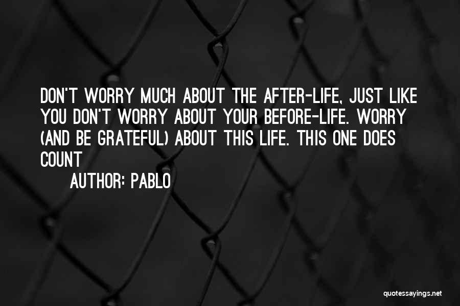 Pablo Quotes 362637