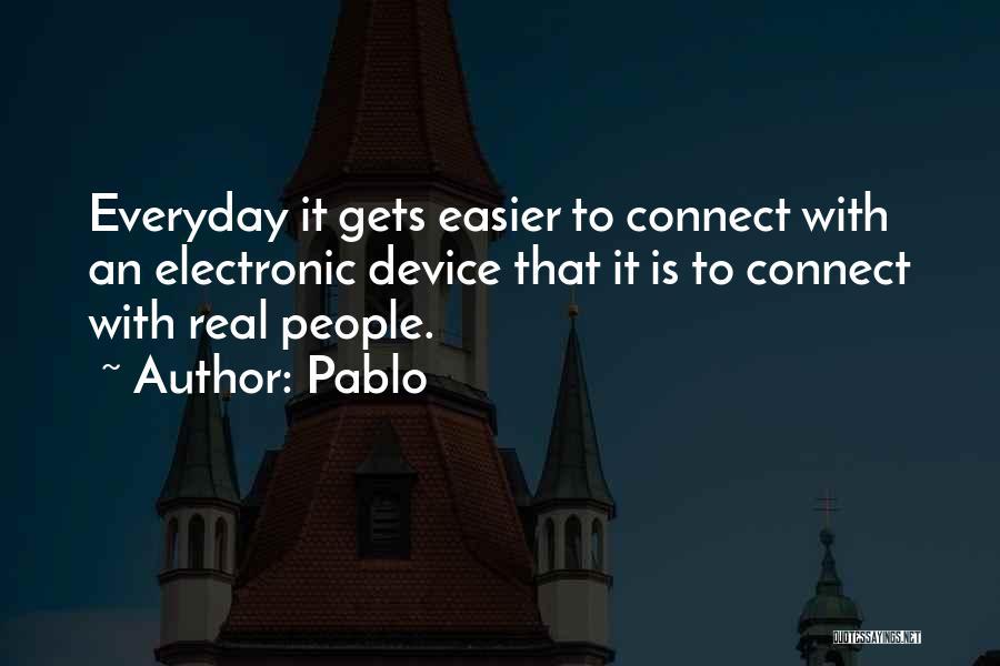 Pablo Quotes 630735