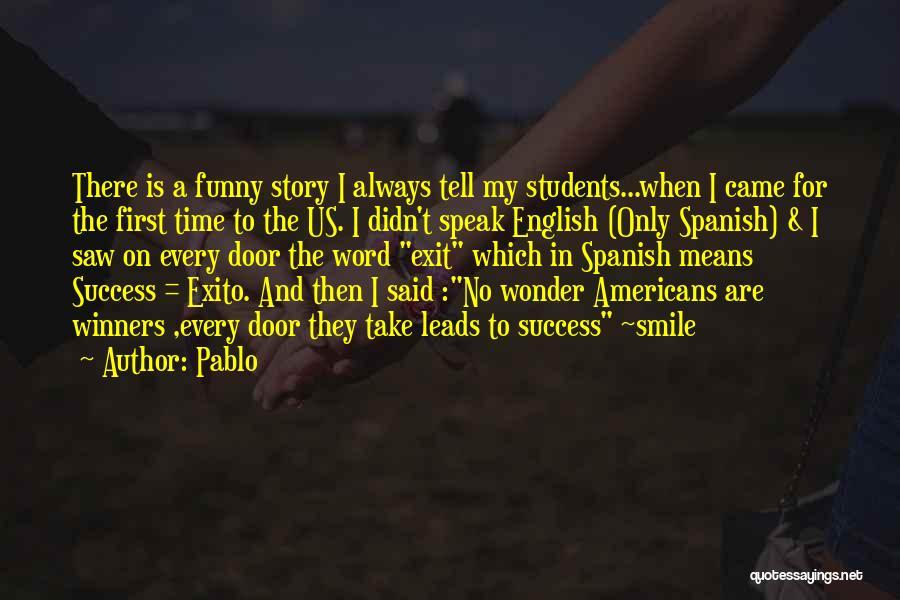 Pablo Quotes 994500