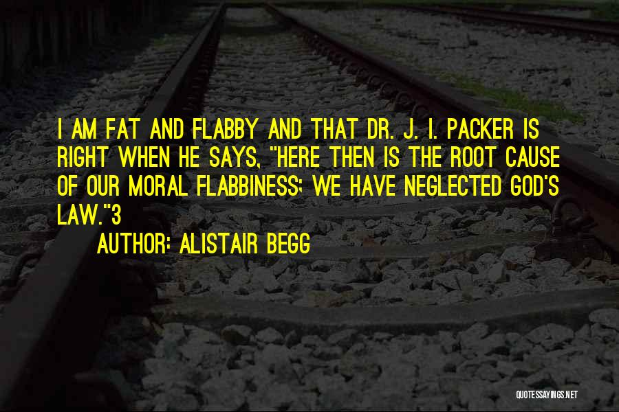 Packer Quotes By Alistair Begg