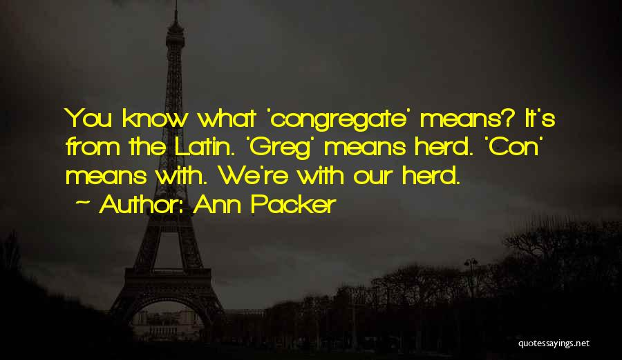 Packer Quotes By Ann Packer