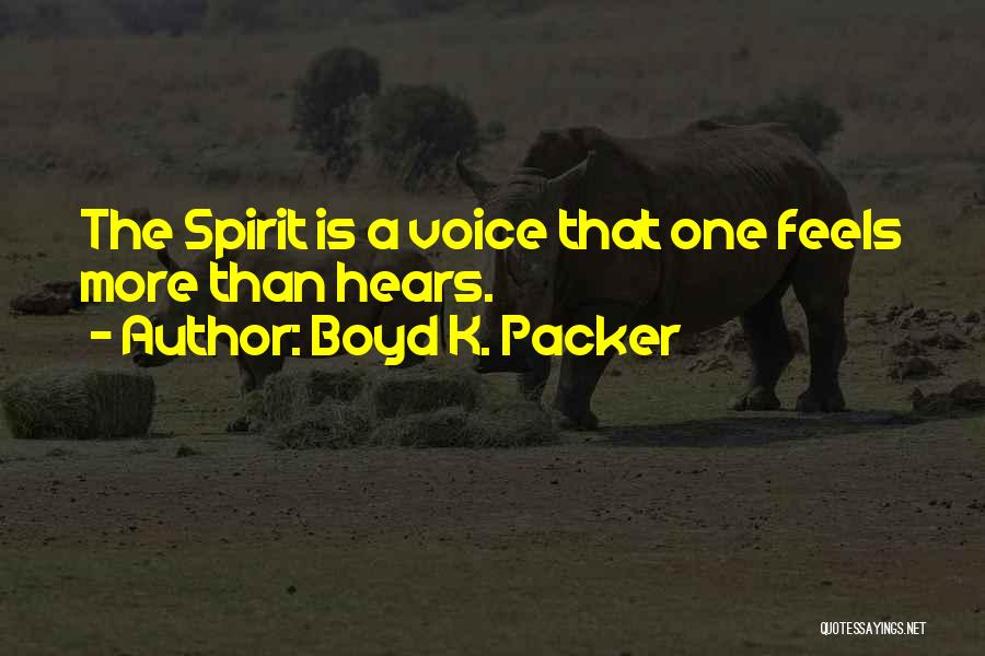 Packer Quotes By Boyd K. Packer