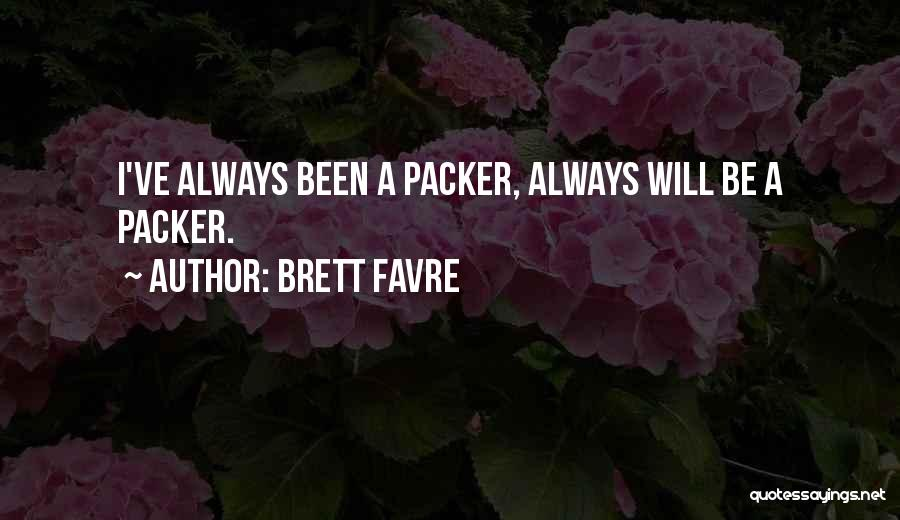 Packer Quotes By Brett Favre