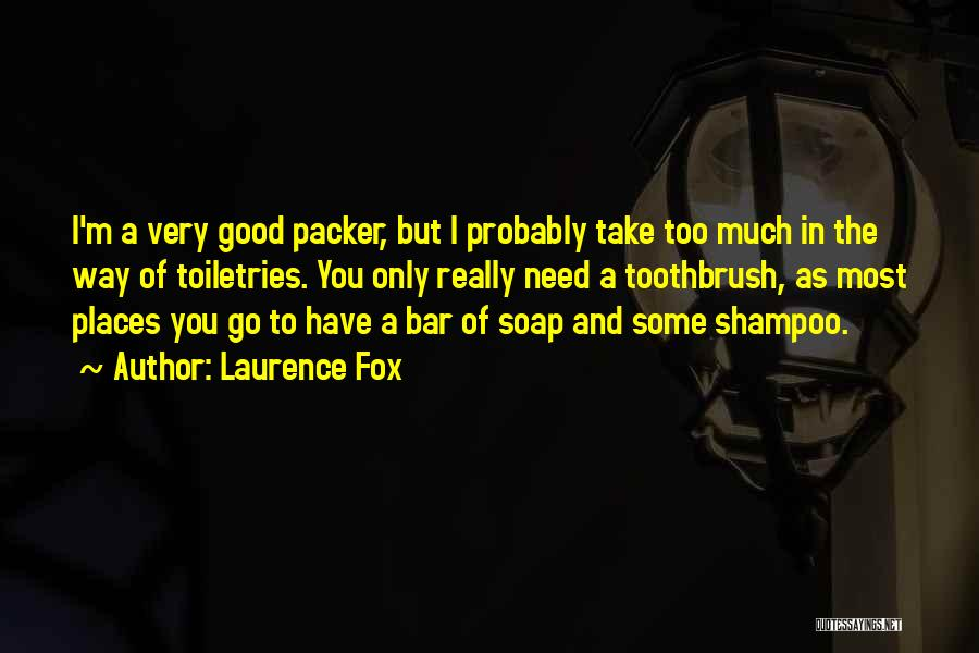 Packer Quotes By Laurence Fox