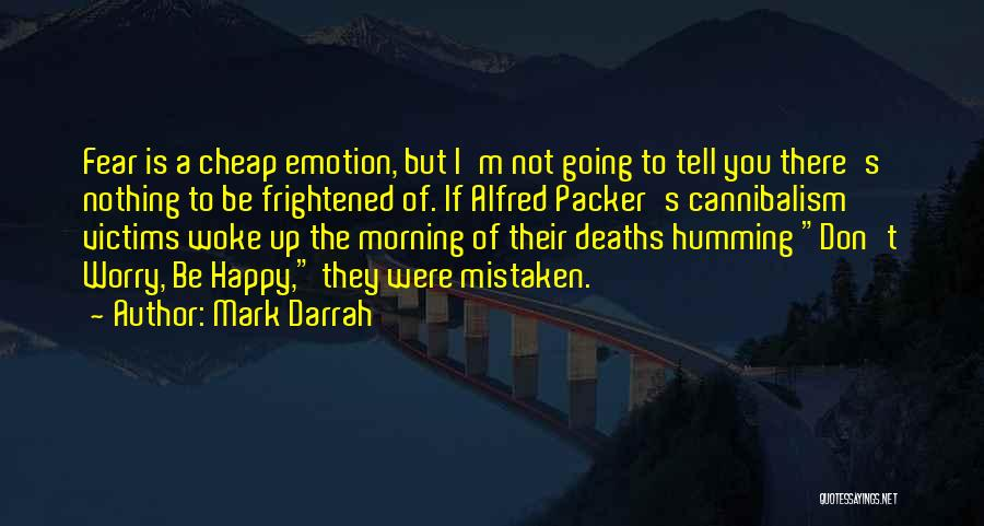 Packer Quotes By Mark Darrah
