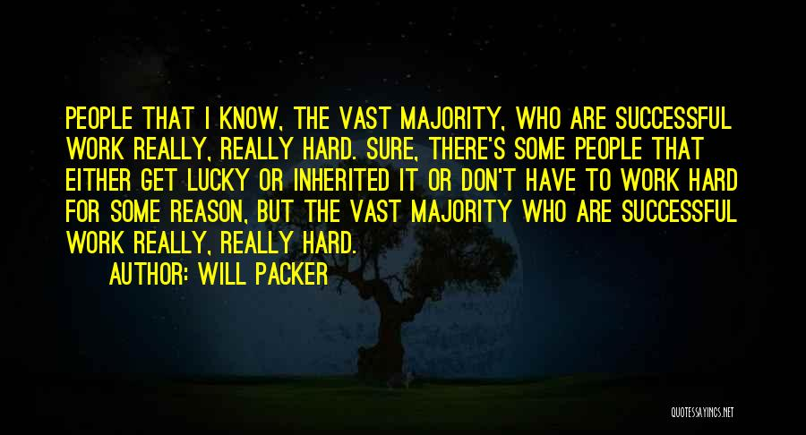 Packer Quotes By Will Packer