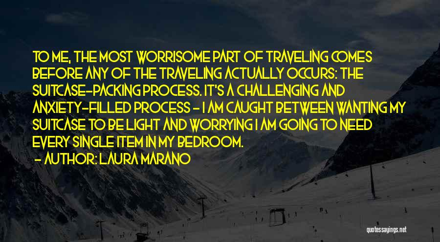 Packing Light Quotes By Laura Marano