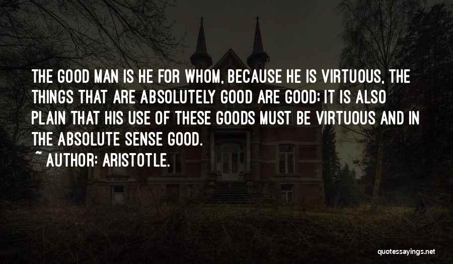 Pag Ako Nagsasawa Quotes By Aristotle.