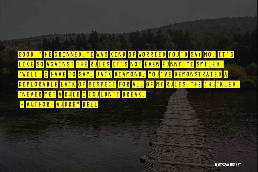 Pag Ako Nagsasawa Quotes By Audrey Bell