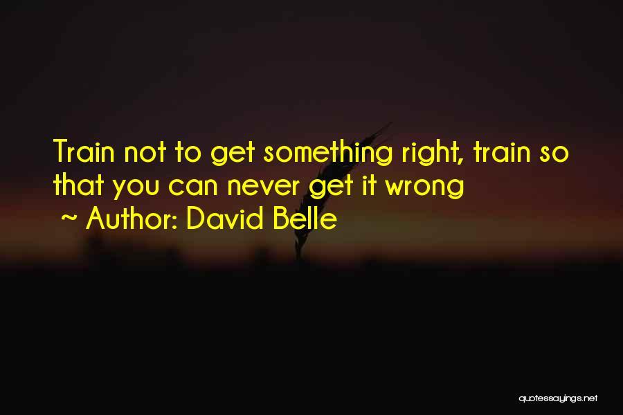 Pag Ako Nagsasawa Quotes By David Belle